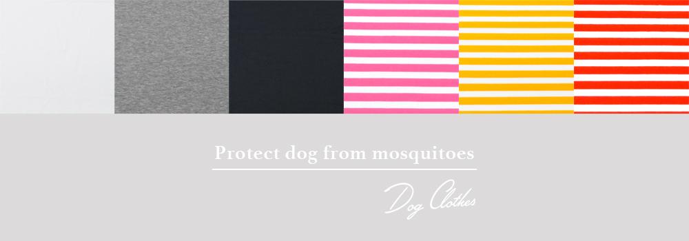 犬服|愛犬を蚊から守ろう「フィラリア予防」|防蚊加工モステクト天竺ニット|6つのカラーから選べる前身頃|選べる4タイプ×3カラー(ホワイト/グレイ/ネイビー)